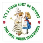 ALICE_POOR MEMORY_GREEN copy.png Square Car Magnet