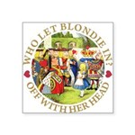 alice who let blondie_gold copy.png Square Sticker