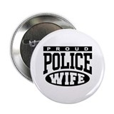 Proud Police Wife Button