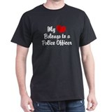 My Heart Belongs to a Police Officer T-Shirt