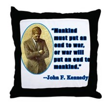 JFK Anti War Quotation Throw Pillow