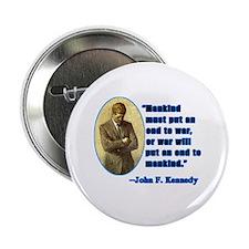 "JFK Anti War Quotation 2.25"" Button (100 pack)"