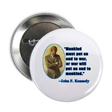 JFK Anti War Quotation Button
