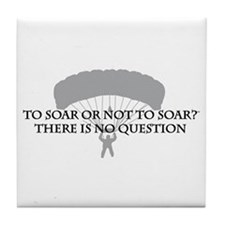 To Soar or Not To Soar (skydiving) Tile Coaster