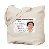 You're just a sissy! Tote Bag