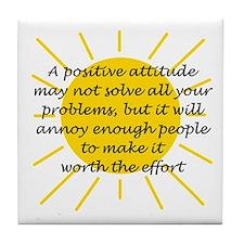 Positive Attitude Tile Coaster