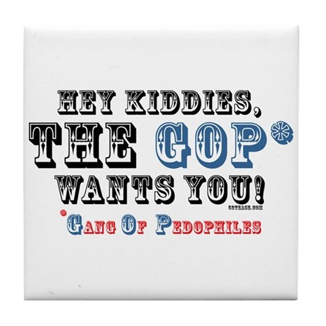 Kiddies, the GOP Wants You Tile Coaster