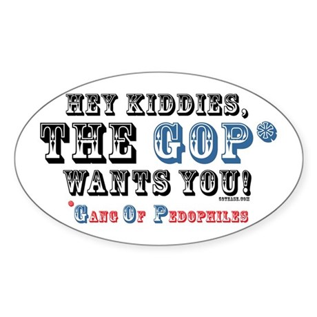 Kiddies, the GOP Wants You Oval Sticker