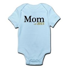 New Mom Est 2013 Infant Bodysuit