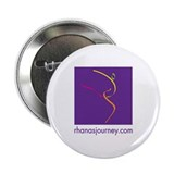 Rhanas Journey 2.25&amp;quot; Button