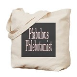 Pfabulous Phlebotomist Tote Bag
