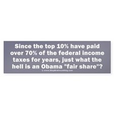 Obama fair share Bumper Sticker