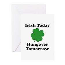 Irish Today Hungover Tomorrow Greeting Cards (Pk o