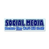 Social Media Kill Time Car Magnet 10 x 3