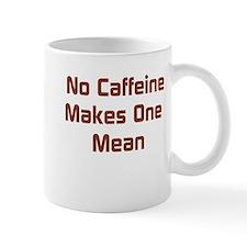 No Caffeine Mug
