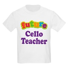 Future Cello Teacher Kids Light T-Shirt