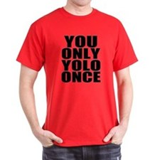 Workaholics YOLO T-Shirt