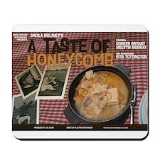 A Taste Of Honeycomb Mousepad