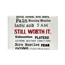 Still Worth It Rectangle Magnet (10 pack)
