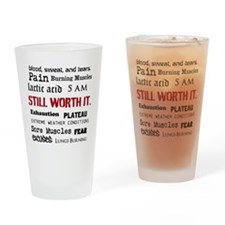 Still Worth It Drinking Glass