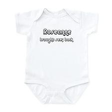 Sexy: Roseanne Infant Bodysuit