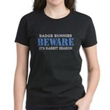 Badge Bunnies Beware T-Shirt