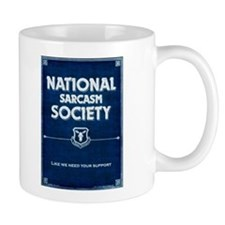 Funny National sarcasm society Mug