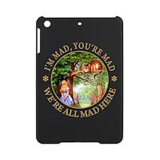 I'M MAD, YOU'RE MAD iPad Mini Case