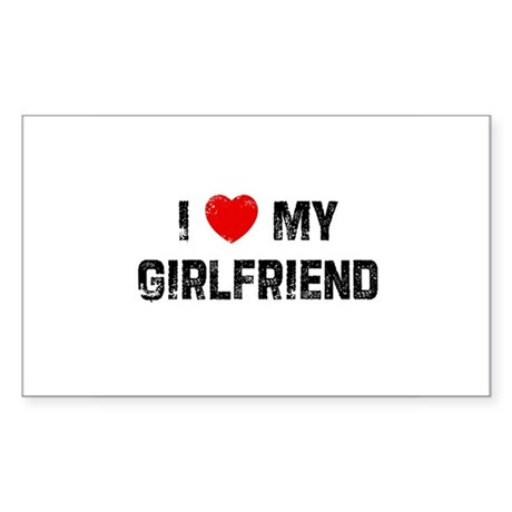 I * My Girlfriend Rectangle Sticker