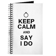 Keep Calm Say I Do Journal