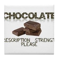 Chocolate Prescription Strength Please Tile Coaste