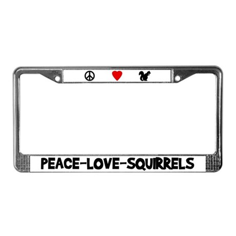 Peace-Love-Squirrels License Plate Frame