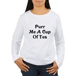 Purr Me A Cup of Tea Women's Long Sleeve T-Shirt