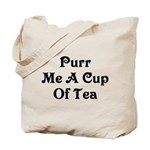Purr Me A Cup of Tea Tote Bag