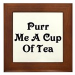 Purr Me A Cup of Tea Framed Tile