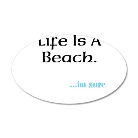 life is a beach Wall Decal