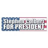 STEPHEN COLBERT FOR PRESIDENT Bumper Bumper Sticker