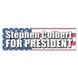 STEPHEN COLBERT FOR PRESIDENT Bumper Car Sticker