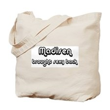 Sexy: Madisen Tote Bag