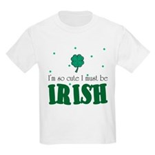 mustbeirish.jpg T-Shirt