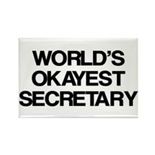 World's Okayest Secretary Rectangle Magnet
