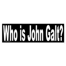 Who is John Galt? Ayn Rand Bumper Bumper Sticker
