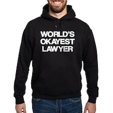 World's Okayest Lawyer Hoodie