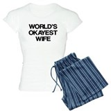 World's Okayest Wife pajamas