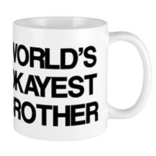 World Okayest Brother Coffee Mug