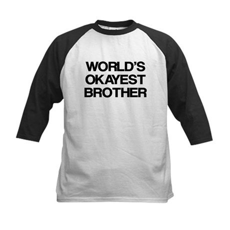 World Okayest Brother Kids Baseball Jersey
