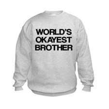 World Okayest Brother Jumper Sweater