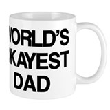 Worlds okayest dad Small Mug (11 oz)