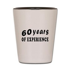 60 years birthday designs Shot Glass