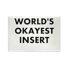 World Okayest Insert Word Here Rectangle Magnet